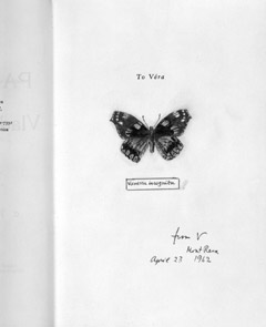 From the dedication copy of Pale Fire, inscribed by Nabokov for his wife Vera. Image from Vera's Butterflies (NY: Glenn Horowitz Bookseller, 1999). Courtesy the Estate of Vladimir Nabokov.
